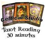 Celticai Tarot Reading 30 minutes